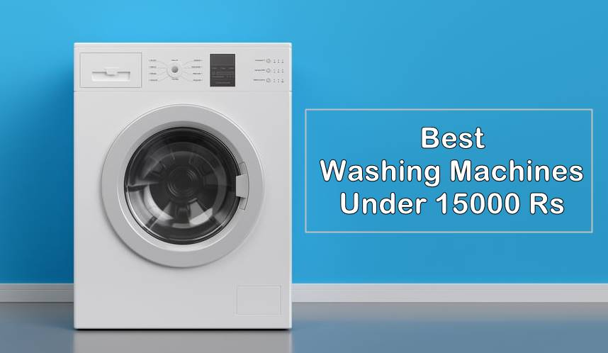 best washing machines under 15000 rs